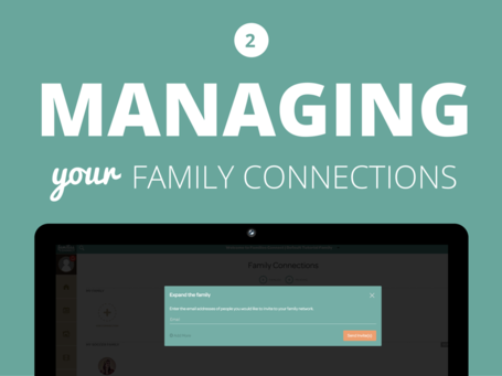 Managing Your Family Connections